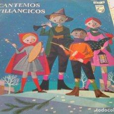 Discos de vinilo: COROS DE LAS ESCUELAS AVEMARIANA - CANTEMOS VILLANCICOS (PHILIPS, 1960). Lote 210746975