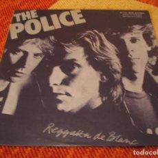 Discos de vinilo: THE POLICE LP REGGATTA DE BLANC AM ORIGINAL ESPAÑA 1979 LAMINADA. Lote 210750529