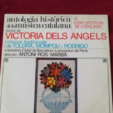 Discos de vinilo: ANTOLIGIA HISTORICA DR LA MUSUCA CATALANA. RECITAL DE VICTORIA DELS ANGELS. Lote 210760222