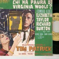 """Discos de vinilo: TOM PATRICK 7"""" ITALIA 45 CHI HA PAURA QUIEN TEME A VIRGINIA WOOLF SINGLE VINILO 1966 LIZ TAYLOR BSO. Lote 210760915"""