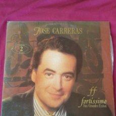 Discos de vinilo: JOSE CARRERAS. FORTÍSSIMO . DOBLE LP. Lote 210761952
