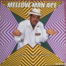 Discos de vinilo: MAXI - MELLOW MAN ACE - IF YOU WERE MINE (TWO VERSIONS) / ENQUENTREN AMOR / HIP HOP CREATURE. Lote 210765636