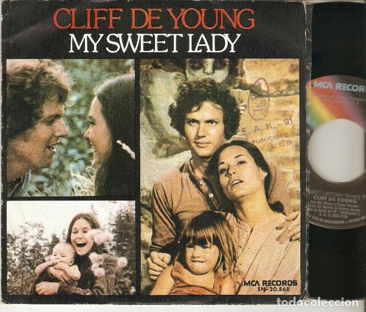 "CLIFF DE YOUNG 7"" SPAIN 45 MY SWEET LADY SINGLE VINILO 1974 JOHN DENVER BANDA SONORA BUEN ESTADO BSO (Música - Discos - Singles Vinilo - Bandas Sonoras y Actores)"