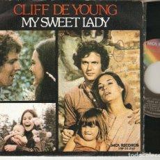 """Discos de vinilo: CLIFF DE YOUNG 7"""" SPAIN 45 MY SWEET LADY SINGLE VINILO 1974 JOHN DENVER BANDA SONORA MUY BUEN ESTADO. Lote 210775719"""