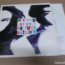 Discos de vinilo: NATIVOS (LP) NATIVOS AÑO – 1990. Lote 210776691