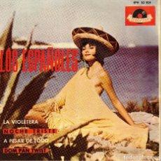 Discos de vinilo: LOS ESPAÑOLES - A PESAR DE TODO - DOM PAN TWIST - LA VIOLETERA - EP SPAIN 1964. Lote 210777151