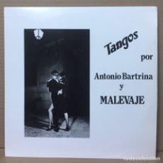 Discos de vinilo: LP TANGOS POR ANTONIO BARTRINA Y MALEVAJE - ESPAÑA. Lote 210780874