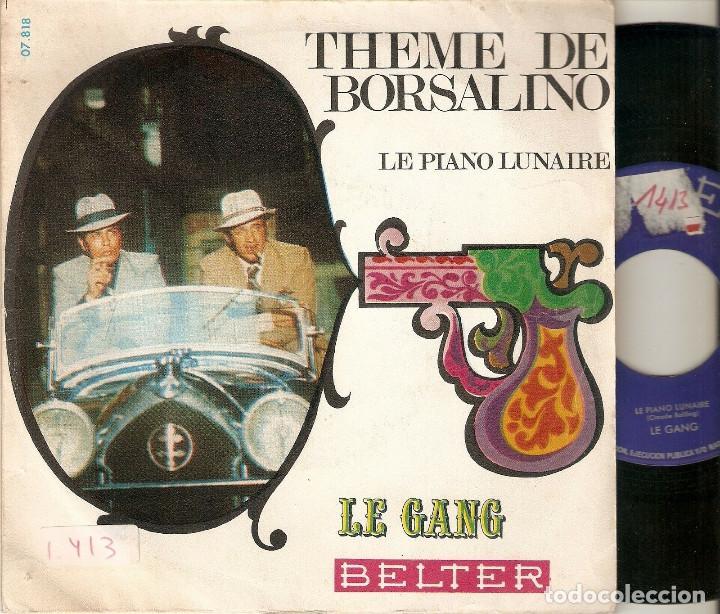 """LE GANG CLAUDE BOLLING 7"""" SPAIN 45 THEME DE BORSALINO PIANO LUNAIRE SINGLE VINILO 1970 B. SONORA BSO (Música - Discos - Singles Vinilo - Bandas Sonoras y Actores)"""