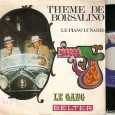 "Discos de vinilo: LE GANG CLAUDE BOLLING 7"" SPAIN 45 THEME DE BORSALINO PIANO LUNAIRE SINGLE VINILO 1970 B. SONORA BSO. Lote 210781230"