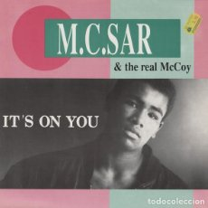 Discos de vinilo: M.C. SAR & THE REAL MCCOY - IT'S ON YOU. Lote 210781995