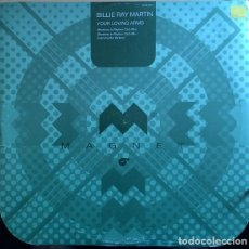 Discos de vinilo: BILLIE RAY MARTIN - YOUR LOVING ARMS (REMIXES). Lote 210782237