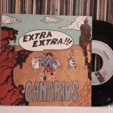 Discos de vinilo: CANARIOS - EXTRA EXTRA!!!. Lote 210785056