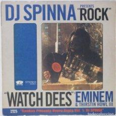 "Discos de vinilo: DJ SPINNA - WATCH DEES FT. EMINEM / ROCK [US HIP HOP / RAP EXCLUSIVO ORIGINAL][ MX 12"" 33RPM ][1999]. Lote 210797441"