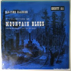 Discos de vinilo: VARIOUS ‎– A COLLECTION OF MOUNTAIN BLUES, US 1966 COUNTRY RECORDS. Lote 210798707