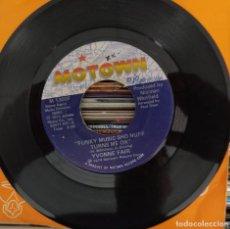 "Discos de vinilo: YVONNE FAIR - FUNKY MUSIC SHO NUFF TURNS ME ON (7"") (MOTOWN) M 1306F (USA ED.) (D:NM). Lote 210803807"