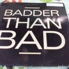 Discos de vinilo: MX. TAKE 2 - BADDER THAN BAD. Lote 210809802