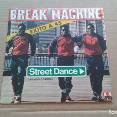 Dischi in vinile: BREAK MACHINE - STREET DANCE SINGLE 1984. Lote 210811104