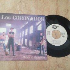 Discos de vinilo: LOS CORONADOS-HASTA EL AMANECER-SG- SPANISH- NEOROCKABILLY-1990. Lote 210811617