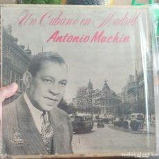 Discos de vinilo: UN CUBANO EN MADRID ANTONIO MACHIN /HECHO EN CUBA. Lote 210812705