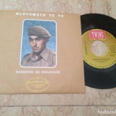 Discos de vinilo: GLUTAMATO YEYE SG TWINS 1987 BANDERIN DE ENGANCHE/ NACIDO EN LOS ESTADOS UNIDOS/ ESTADO NUEVO!!!!. Lote 210813175
