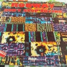 Discos de vinilo: MX. RODWAY - DONT STOP TRYING. Lote 210817467