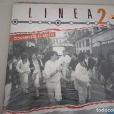 Discos de vinilo: LINEA 2 - CONSÉRVESE EL BILLETE - MINI LP. Lote 210818340