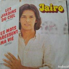 Discos de vinilo: JAIRO - LES JARDINS DU CIEL - SOL DE JAMAICA - + 1 (GARIMA, 1980) - ED. FRANCIA -. Lote 210819469