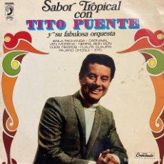 Discos de vinilo: TITO PUENTE Y SU FABULOSA ORQUESTA . SABOR TROPICAL CON TITO PUENTE. DISCO LP 1973. Lote 210820505