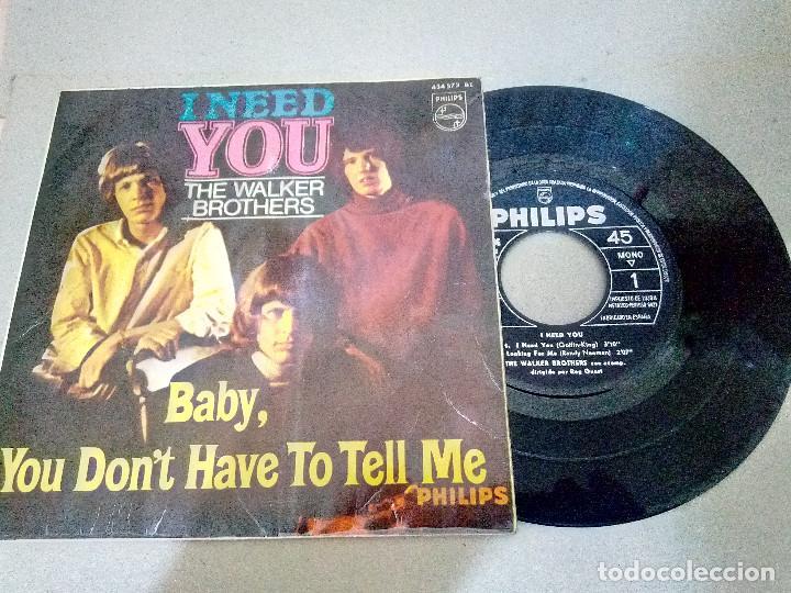 T-93.- DISCO.- EP.- THE WALKER BROTHERS,-- I NED YOU-- Y 3 CANCIONES MAS .- PHILIPS 1966 (Música - Discos de Vinilo - EPs - Pop - Rock Extranjero de los 70)