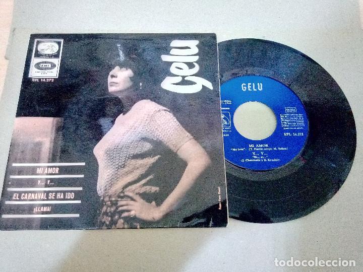 T-94.- DISCO.- EP.- -- GELU -- , MI AMOR Y 3 CANCIONES MAS , LA VOZ DE SU AMO -EMI.- 1966 (Música - Discos de Vinilo - EPs - Solistas Españoles de los 70 a la actualidad)
