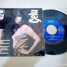 Discos de vinilo: T-94.- DISCO.- EP.- -- GELU -- , MI AMOR Y 3 CANCIONES MAS , LA VOZ DE SU AMO -EMI.- 1966. Lote 210822219