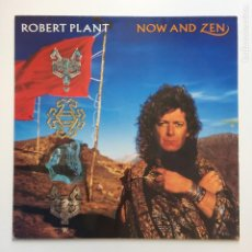 Discos de vinilo: ROBERT PLANT ?– NOW AND ZEN EX LED ZEPPELIN ULK & EU 1988 ES PARANZA RECORDS. Lote 41327937