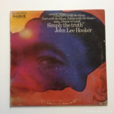 Discos de vinilo: JOHN LEE HOOKER ‎– SIMPLY THE TRUTH USA 1969 BLUESWAY. Lote 210832330