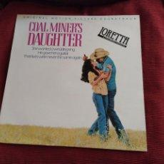 Discos de vinilo: LORETTA COALMINERS DAUGHTER LA HIJA DEL MINERO DE CARBÓN BANDA SONORA SISSY SPACEK, 1980 MCA LONDON. Lote 210836102
