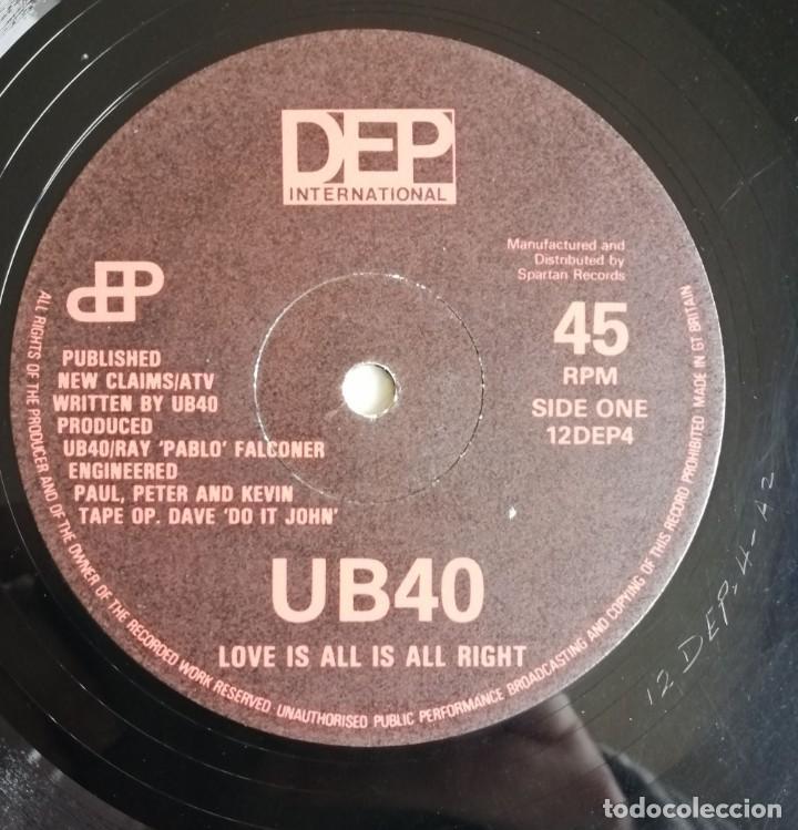 Discos de vinilo: UB40 ?– Love Is All Is All Right, DEP International 12 DEP 4, 12DEP4 - Foto 6 - 210839480