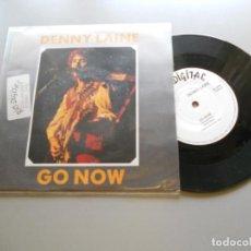 Discos de vinilo: DENNY LAINE – GO NOW - SINGLE 1988 EX/EX. Lote 210841876