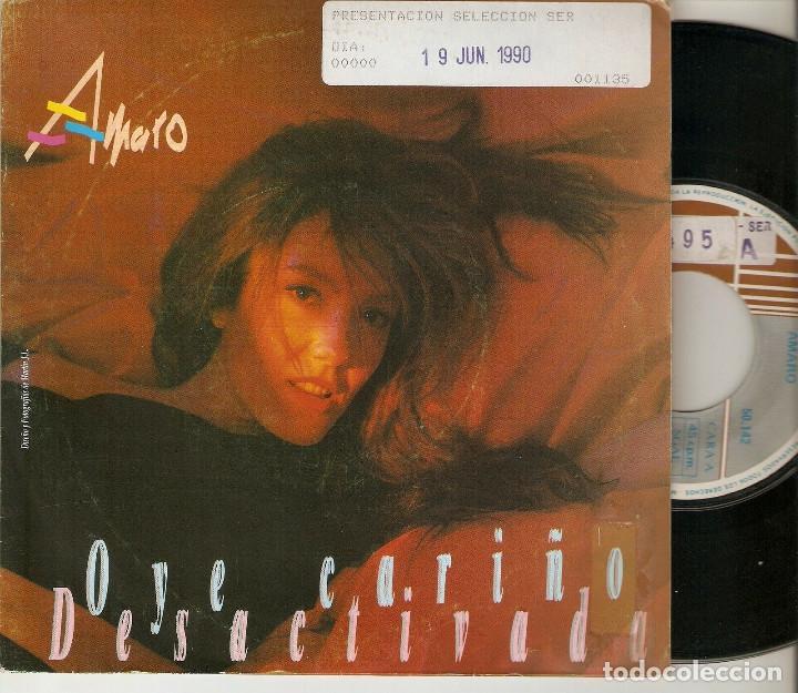 """AMARO 7"""" SPAIN 45 OYE CARIÑO + DESACTIVADA SINGLE VINILO 1990 HARD ROCK FEMENINO MUY BUEN ESTADO (Música - Discos - Singles Vinilo - Heavy - Metal)"""