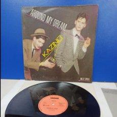 Discos de vinilo: MAXI SINGLE DISCO VINILO - KAZINO - AROUND MY DREAM. Lote 210947291