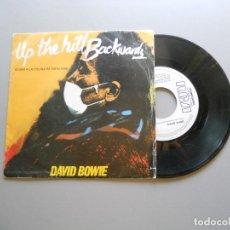 Discos de vinilo: DAVID BOWIE ?– UP THE HILL BACKWARDS = SUBIR A LA COLINA DE ESPALDAS - SINGLE PROMO 1981 VG/VG+. Lote 210948267