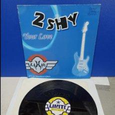 Discos de vinilo: MAXI SINGLE DISCO VINILO - 2 SHY - YOUR LOVE. Lote 210950171