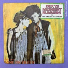 Discos de vinilo: SINGLE DEXYS MIDNIGHT RUNNERS & THE EMERALD EXPRESS - MADRID 1982 - VG++. Lote 210952104