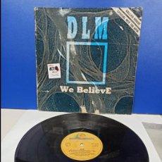 Discos de vinilo: MAXI SINGLE DISCO VINILO - DLM - WE BELIEVE. Lote 210952267