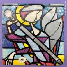 Discos de vinilo: SINGLE JOAN OF ARC - ORCHESTRAL MANOEUVRES IN THE DARK - VG+ ESPAÑA. Lote 210955862