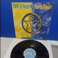 Discos de vinilo: MAXI SINGLE DISCO VINILO - CHILL 'N' FORCE - MOVE RAVER. Lote 210957530