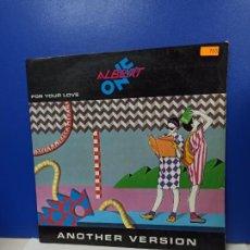 Discos de vinilo: MAXI SINGLE DISCO VINILO - ALBERT ONE - FOR YOUR LOVE ( ANOTHER VERSION ). Lote 210961995