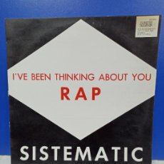 Discos de vinilo: MAXI SINGLE DISCO VINILO - SISTEMATIC - I'VE BEEN THINKING ABOUT YOU RAP. Lote 210963165