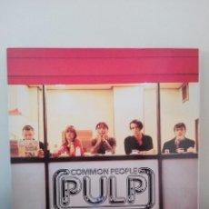 Discos de vinilo: PULP / COMMON PEOPLE / EDICIÓN ESPAÑOLA / ISLAND RECORDS 1996. Lote 210963557