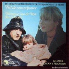 Discos de vinilo: LP SIL DE STRANDJUTTER (EL CHICO DE LA PLAYA). MUZIEK JOHNNY PEARSON. DE ORIGINELE MUZIEK T.V. SERIE. Lote 210967917