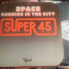Discos de vinilo: SPACE - RUNNING IN THE CITY - MAXI HISPAVOX 78 SYNTH POP DISCO. Lote 210970481