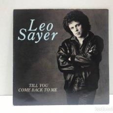 Discos de vinilo: LEO SAYER - TILL YOU COME BACK TO ME / TRAIN - 1983. Lote 210974272